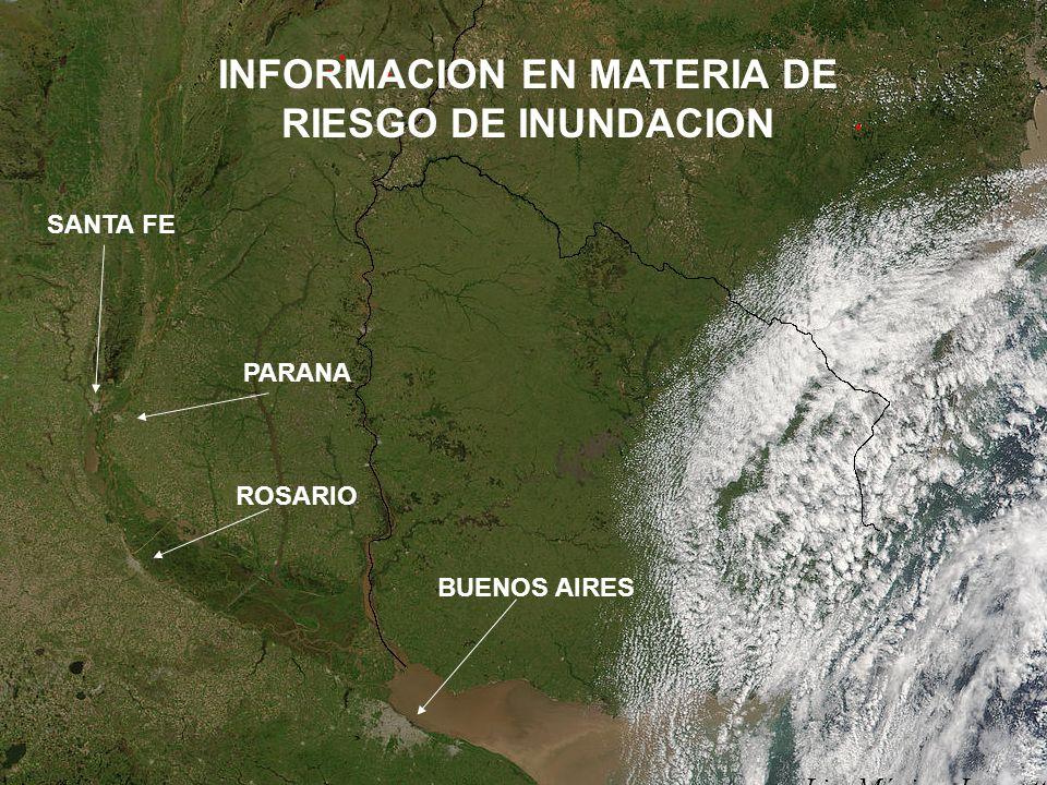 Lic. Máximo Lanzetta BUENOS AIRES ROSARIO PARANA SANTA FE INFORMACION EN MATERIA DE RIESGO DE INUNDACION Lic. Máximo Lanzetta