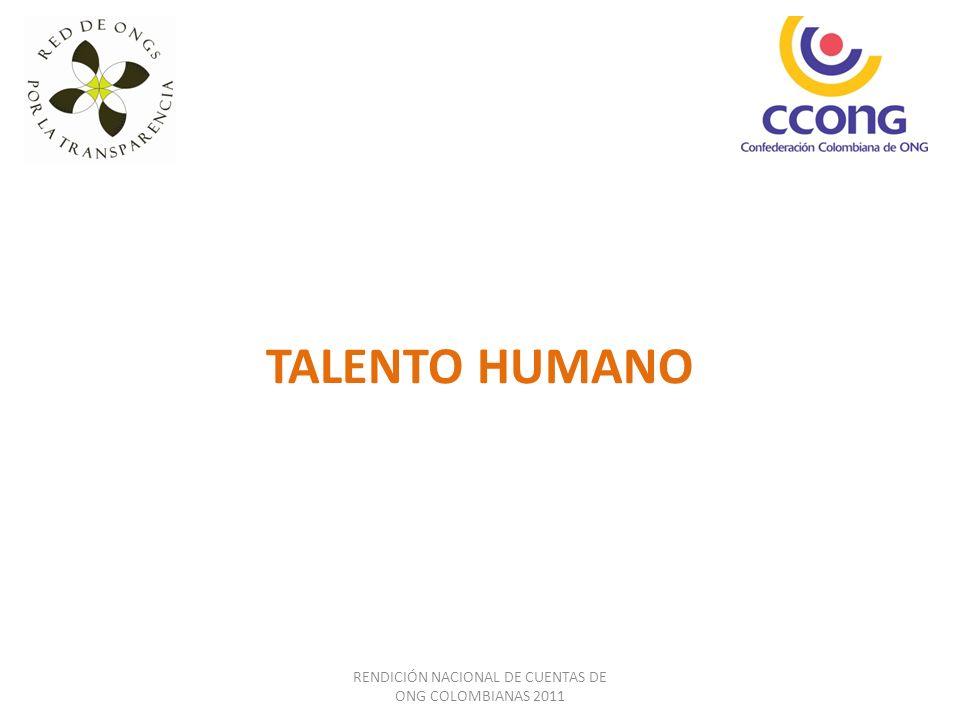 TALENTO HUMANO RENDICIÓN NACIONAL DE CUENTAS DE ONG COLOMBIANAS 2011