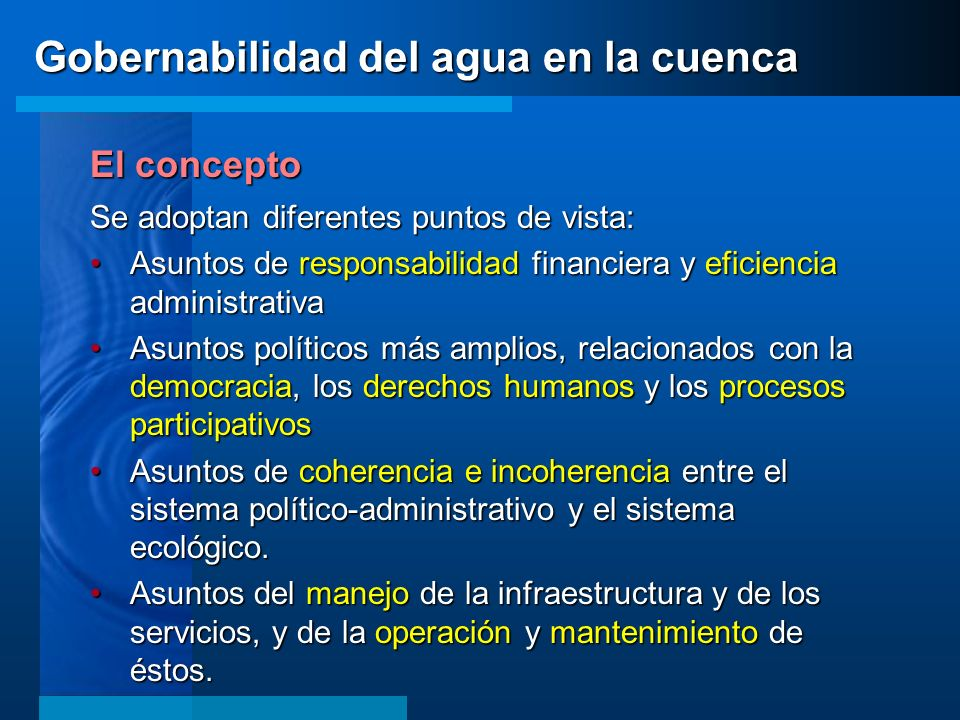 El concepto Se adoptan diferentes puntos de vista: Asuntos de responsabilidad financiera y eficiencia administrativaAsuntos de responsabilidad financi