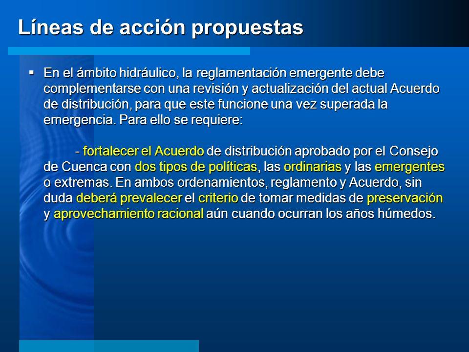 En el ámbito hidráulico, la reglamentación emergente debe complementarse con una revisión y actualización del actual Acuerdo de distribución, para que