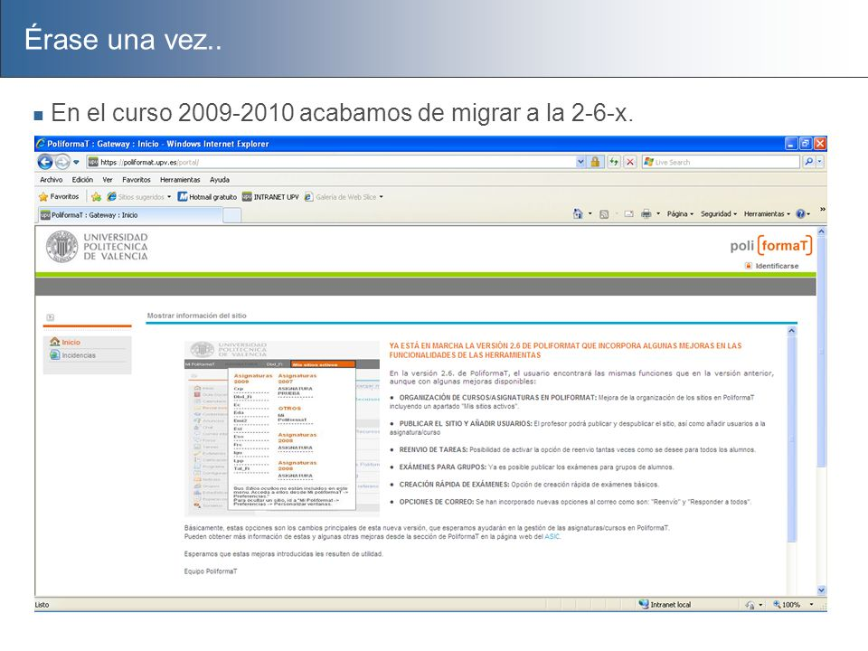 Preguntas, dudas, sugerencias darolmar@upvnet.upv.es http://moodle-vs-sakai.blogspot.com