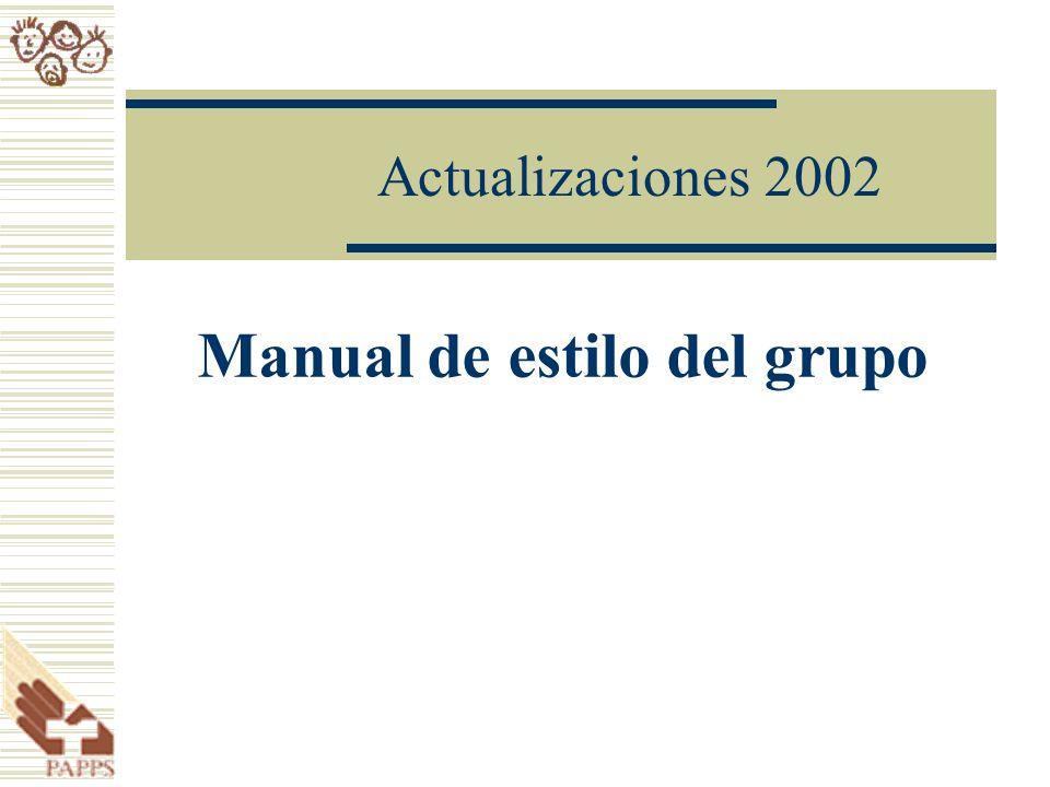 Actualizaciones 2002 Manual de estilo del grupo