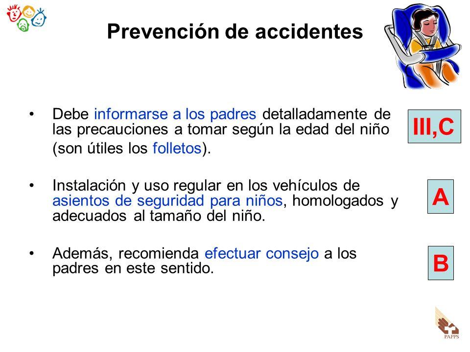 Prevención de accidentes Debe informarse a los padres detalladamente de las precauciones a tomar según la edad del niño (son útiles los folletos). Ins