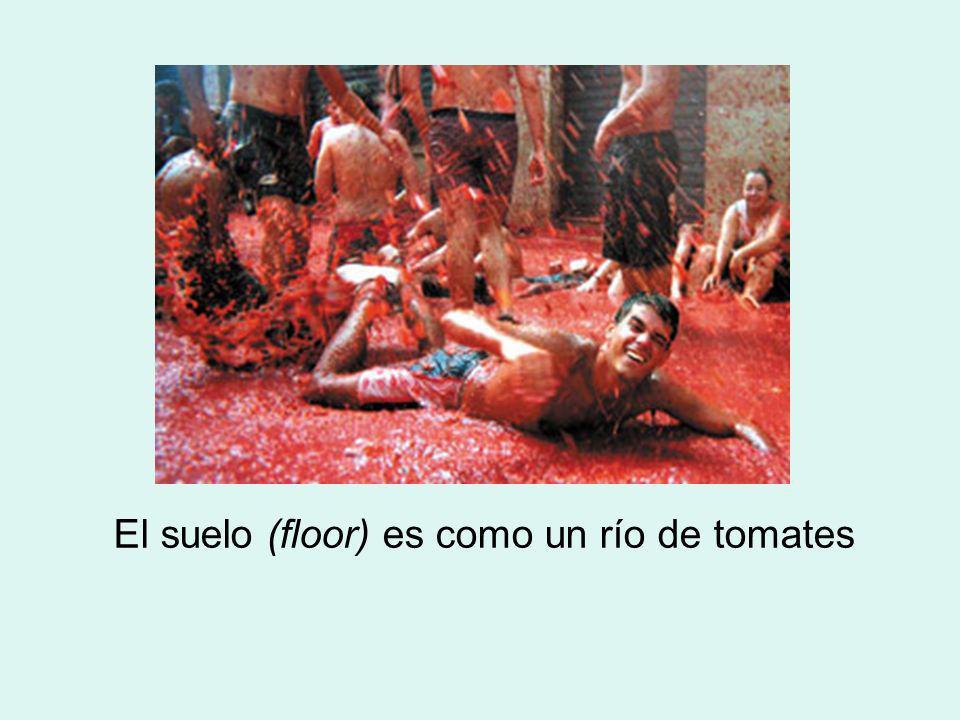 El suelo (floor) es como un río de tomates