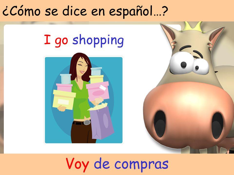 ¿Cómo se dice en español…? I go out with my friends Salgo con mis amigos
