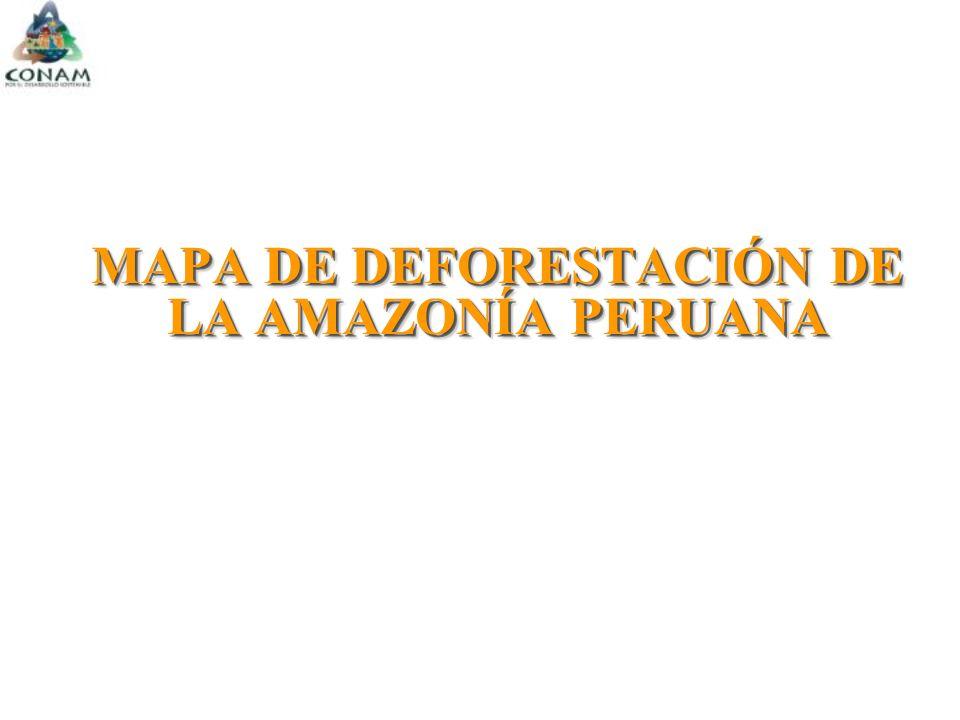 MAPA DE DEFORESTACIÓN DE LA AMAZONÍA PERUANA