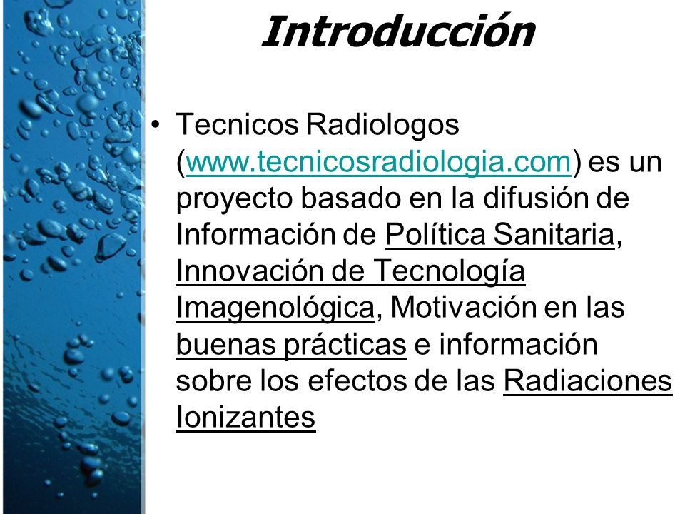 La Protección Radiológica es materia donde los profesionales Sanitarios tienen conciencia, pero es mejorable.