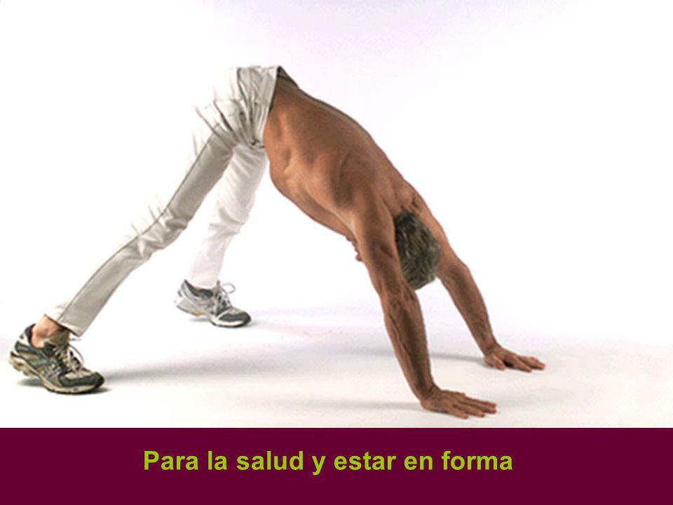 Para la salud y estar en forma