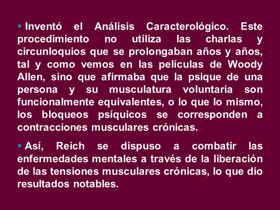  Inventó el Análisis Caracterológico.