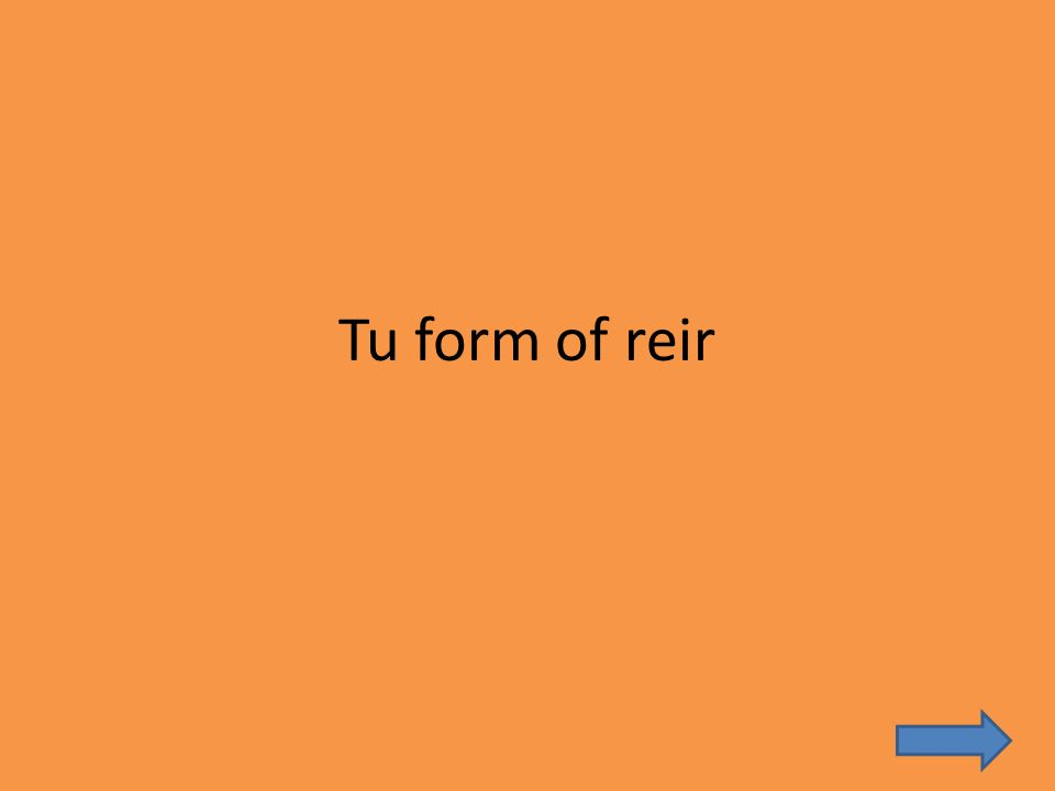 Tu form of reir