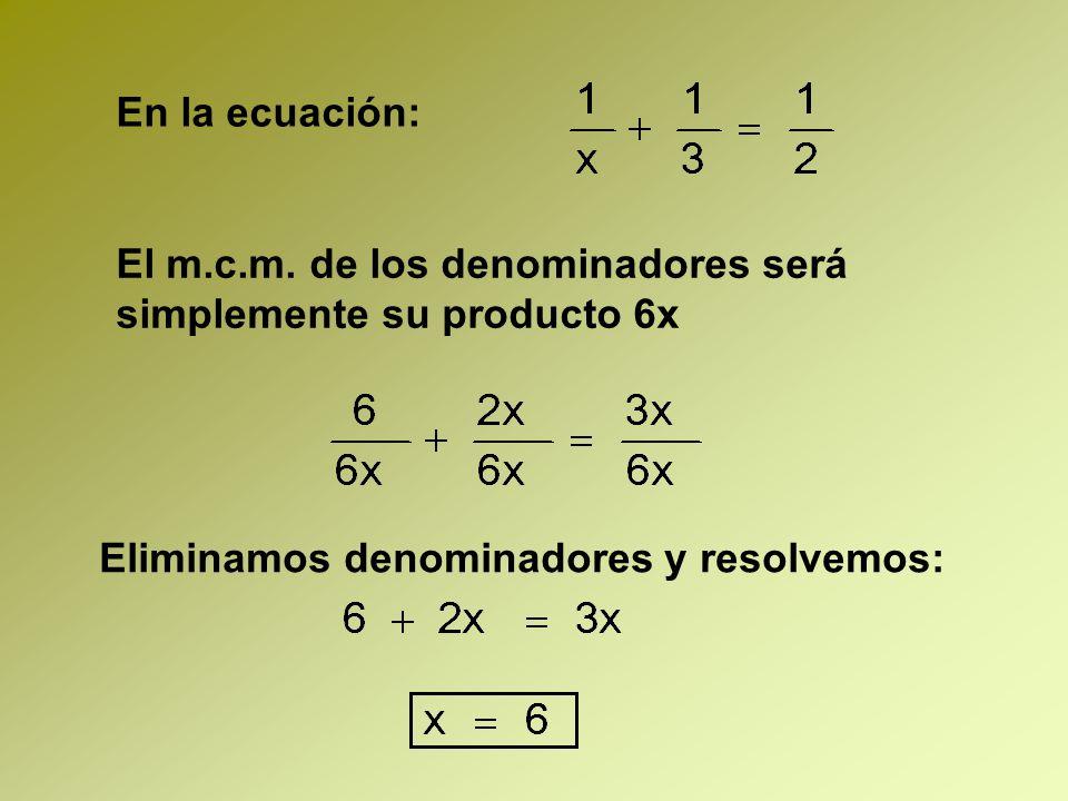 En la ecuación: El m.c.m.
