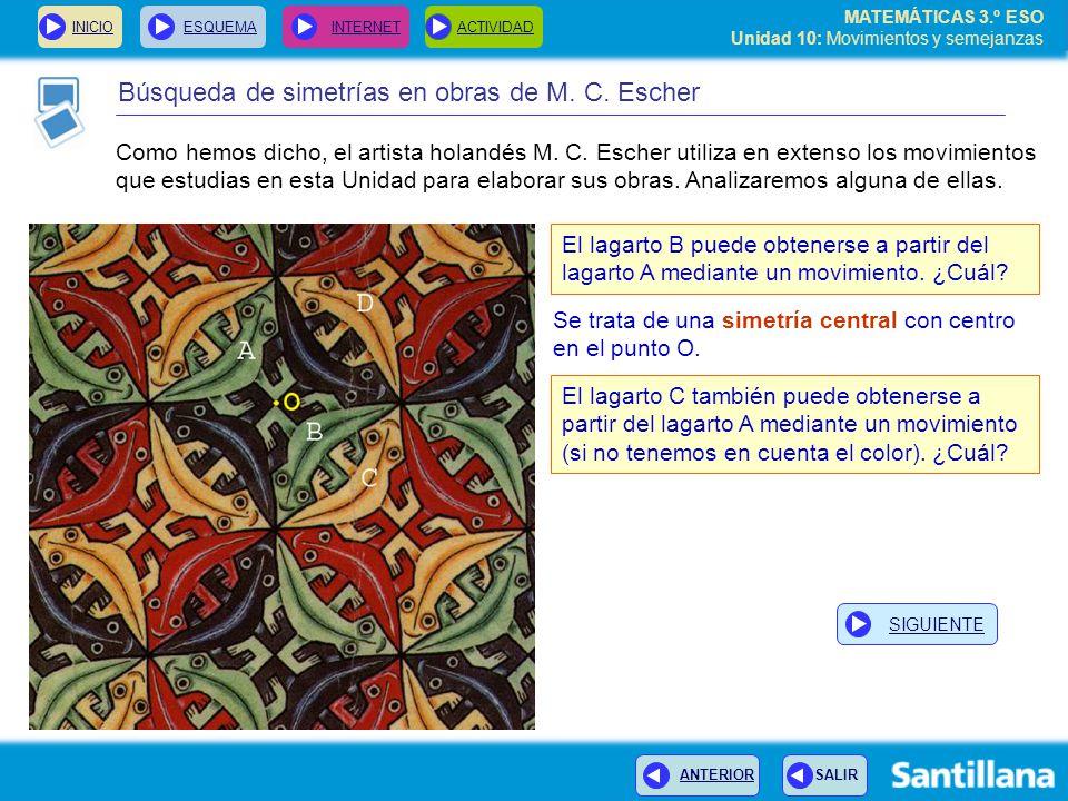 MATEMÁTICAS 3.º ESO Unidad 10: Movimientos y semejanzas Búsqueda de simetrías en obras de M.