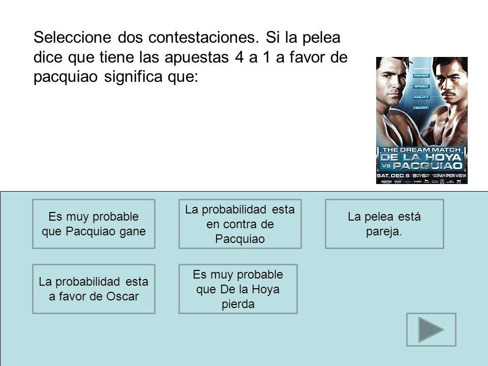 altaMuy bajita1/1000 Casi imposibleMuy alta1/100,000 Seleccione 2 contestaciones.