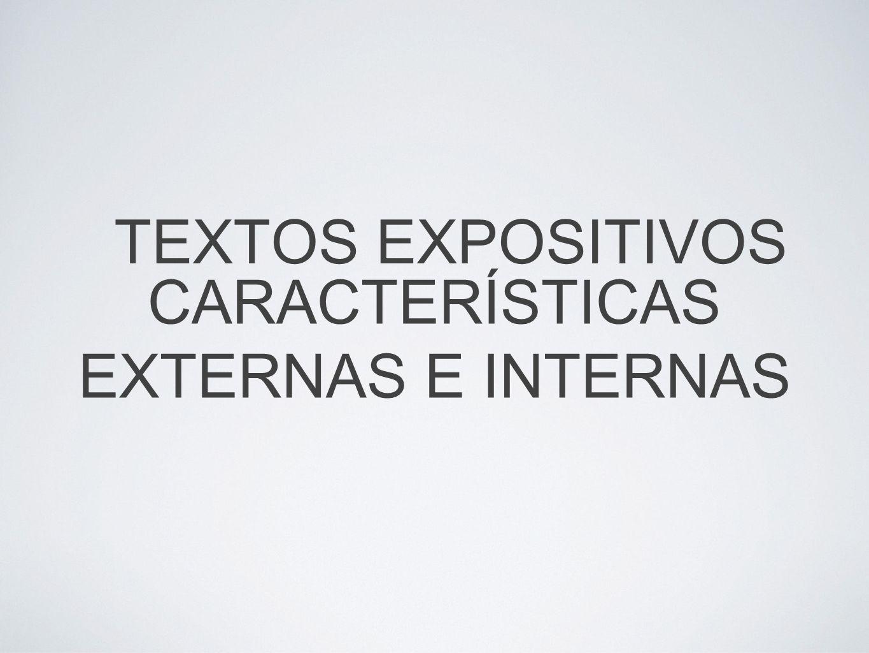 TEXTOS EXPOSITIVOS CARACTERÍSTICAS EXTERNAS E INTERNAS