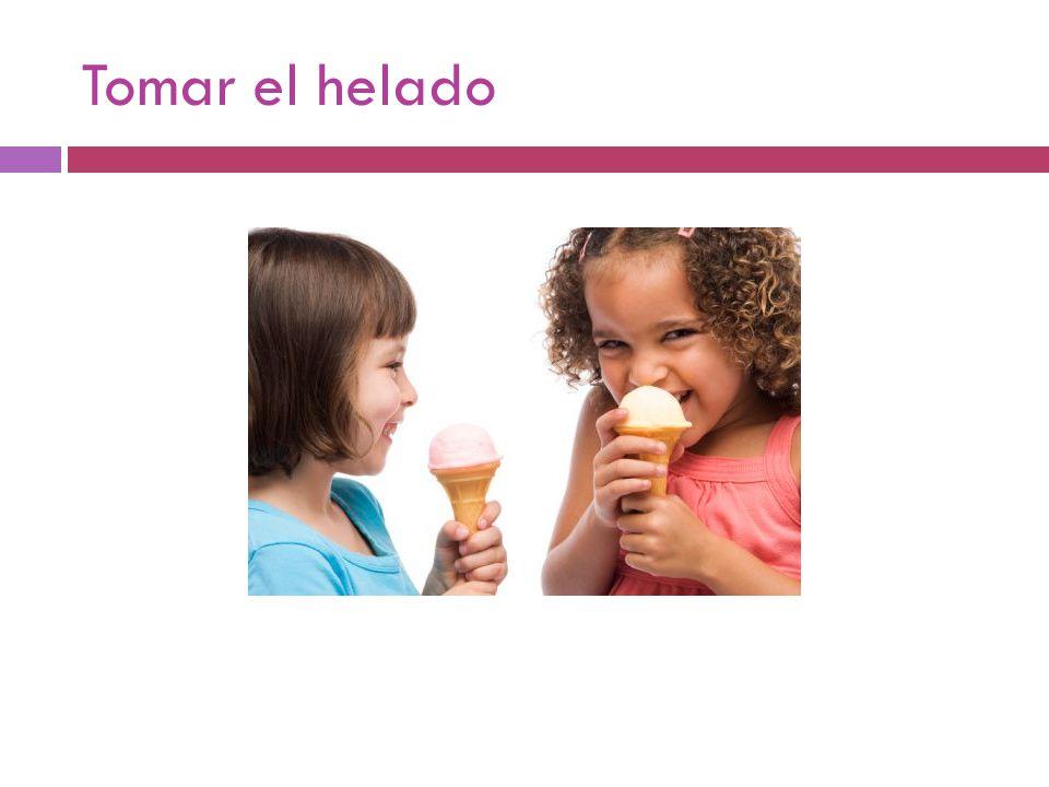 Tomar el helado