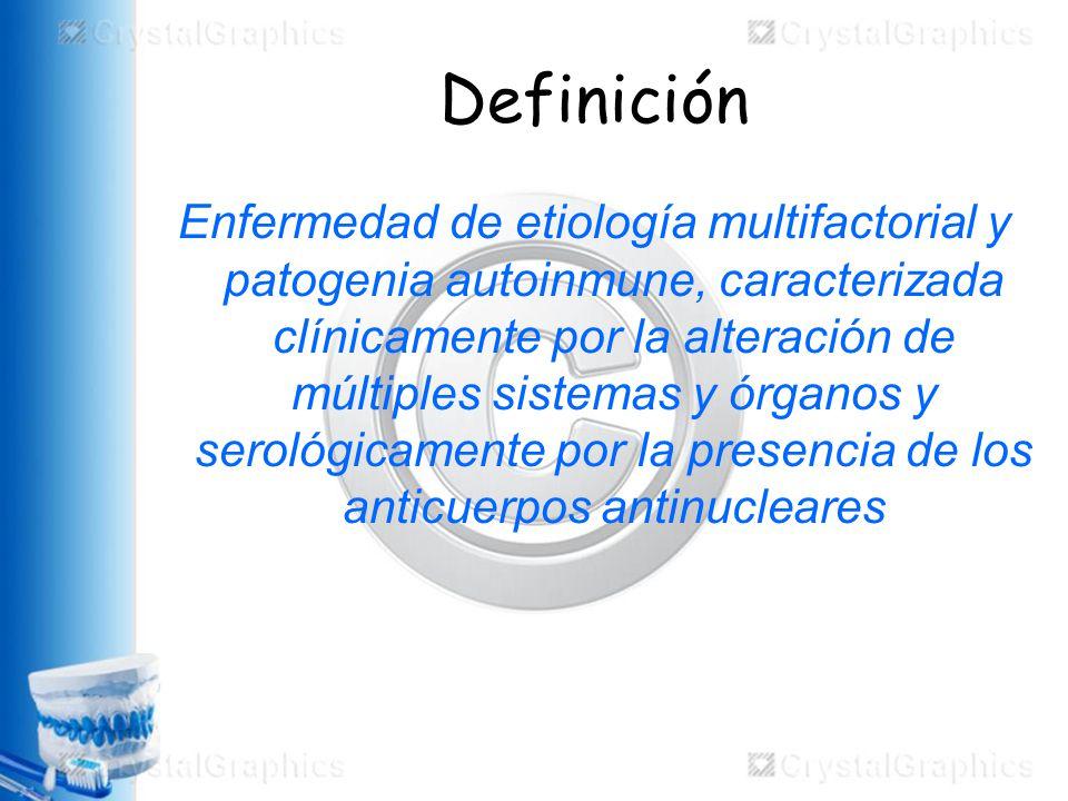 Definición Enfermedad de etiología multifactorial y patogenia autoinmune, caracterizada clínicamente por la alteración de múltiples sistemas y órganos y serológicamente por la presencia de los anticuerpos antinucleares
