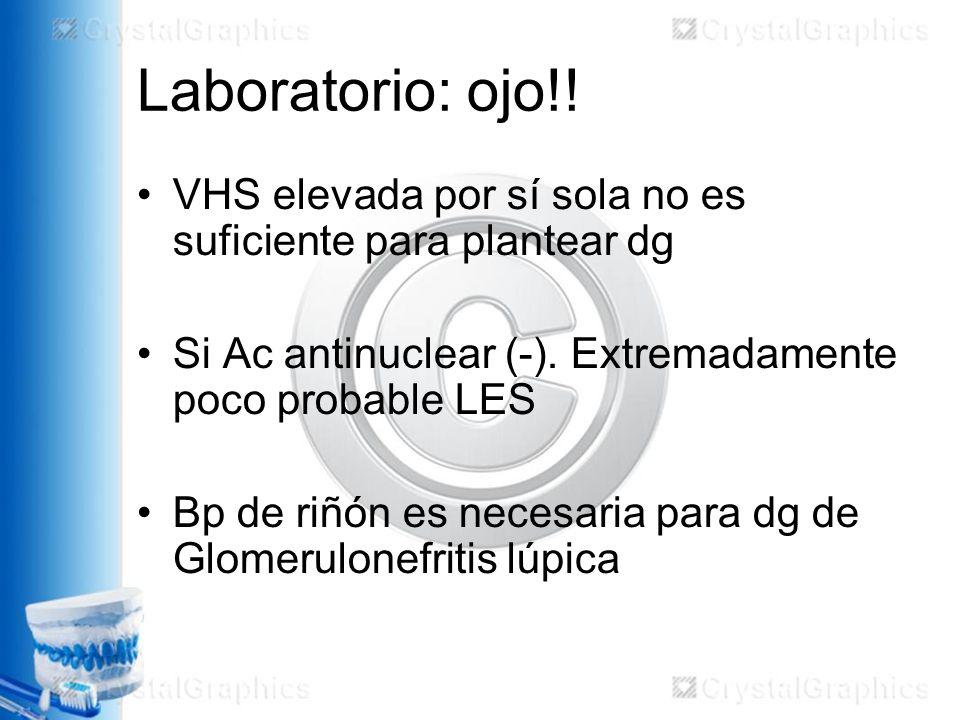 Laboratorio: ojo!.VHS elevada por sí sola no es suficiente para plantear dg Si Ac antinuclear (-).