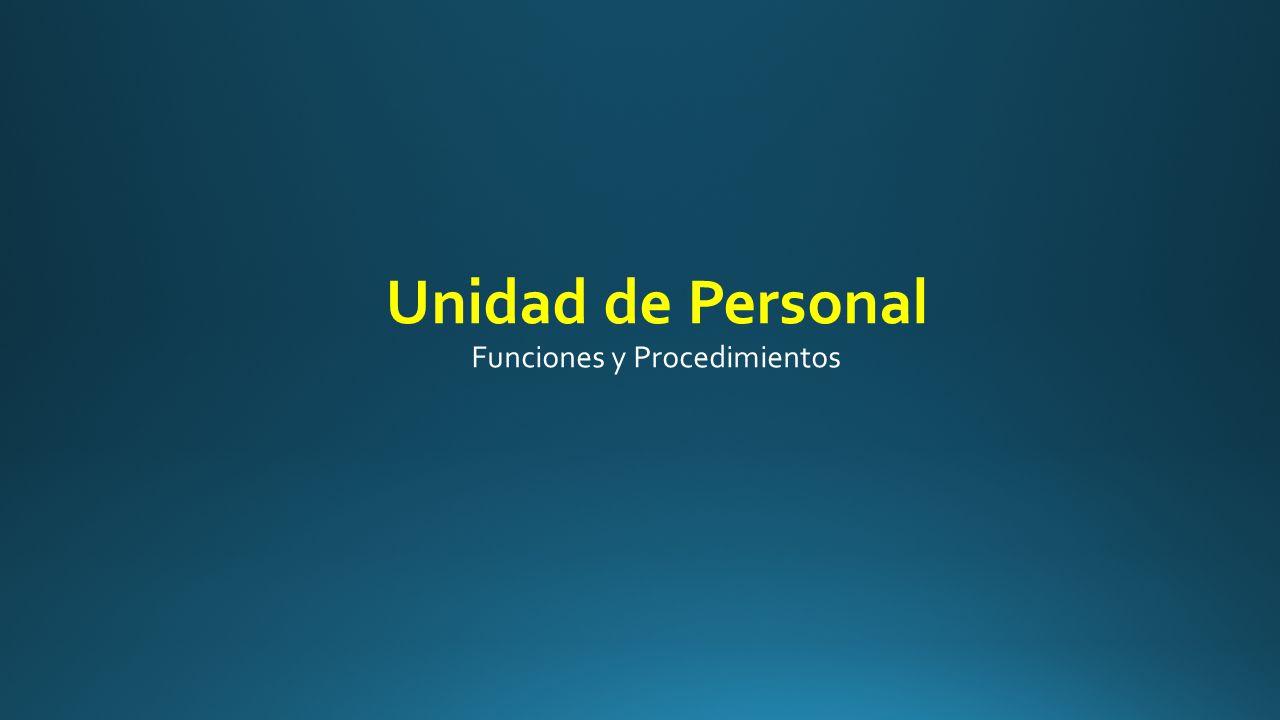 Unidad de Personal Funciones y Procedimientos