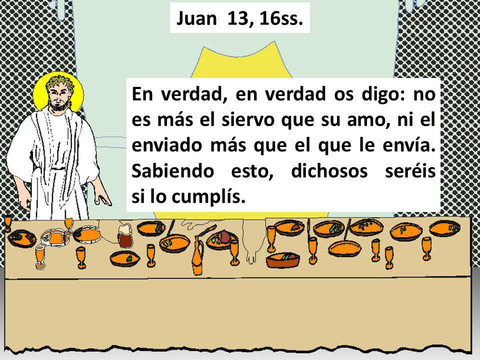 No me refiero a todos vosotros; Yo conozco a los que he elegido; pero tiene que cumplirse la Escritura: «El que come mi pan ha alzado contra Mí su talón» Juan 13, 18ss.