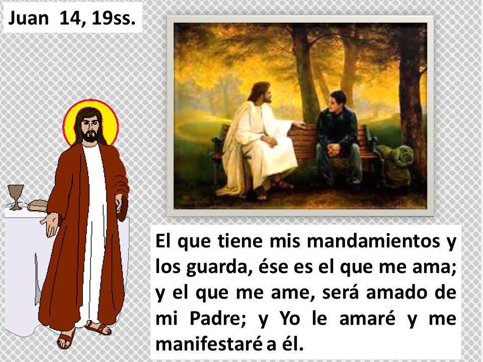El que tiene mis mandamientos y los guarda, ése es el que me ama; y el que me ame, será amado de mi Padre; y Yo le amaré y me manifestaré a él. Juan 1