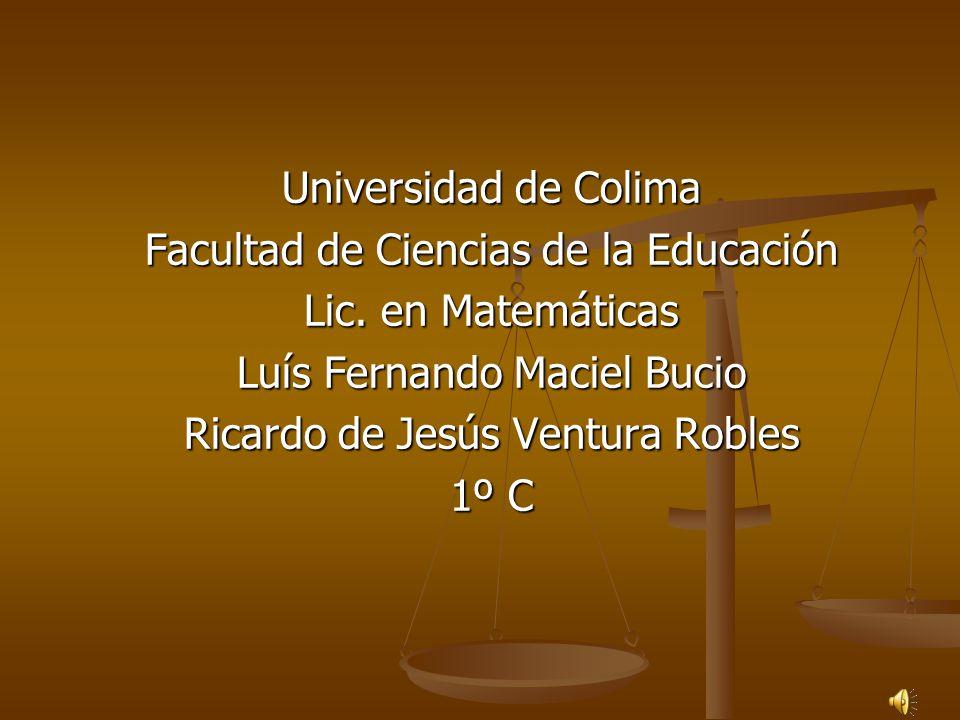 Universidad de Colima Facultad de Ciencias de la Educación Lic.