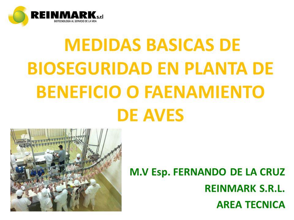 MEDIDAS BASICAS DE BIOSEGURIDAD EN PLANTA DE BENEFICIO O FAENAMIENTO DE AVES M.V Esp.