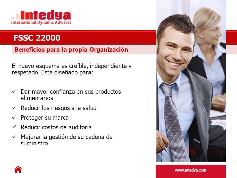 www.intedya.com Ventajas para el Cliente Este nuevo esquema provee: Mayor transparencia en los estándares de inocuidad alimenticia.