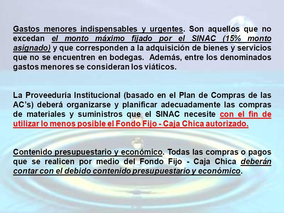 Evaluar la necesidad y urgencia de realizar compras por Caja Chica.