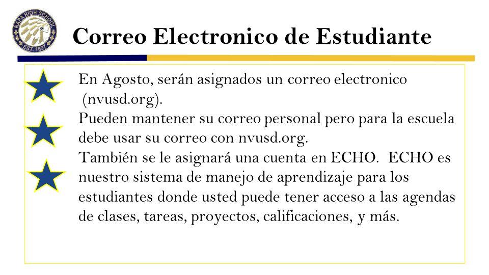 Correo Electronico de Estudiante En Agosto, serán asignados un correo electronico (nvusd.org).