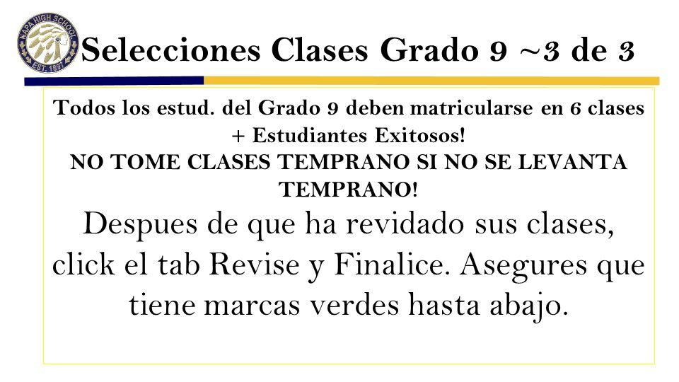 Selecciones Clases Grado 9 ~3 de 3 Todos los estud.