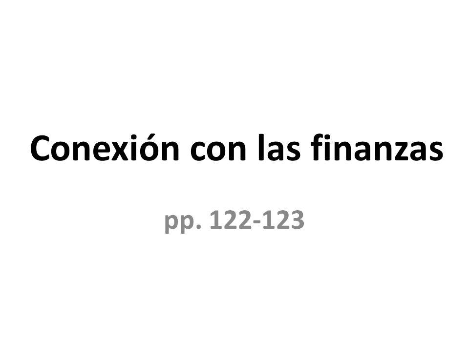 Conexión con las finanzas pp. 122-123