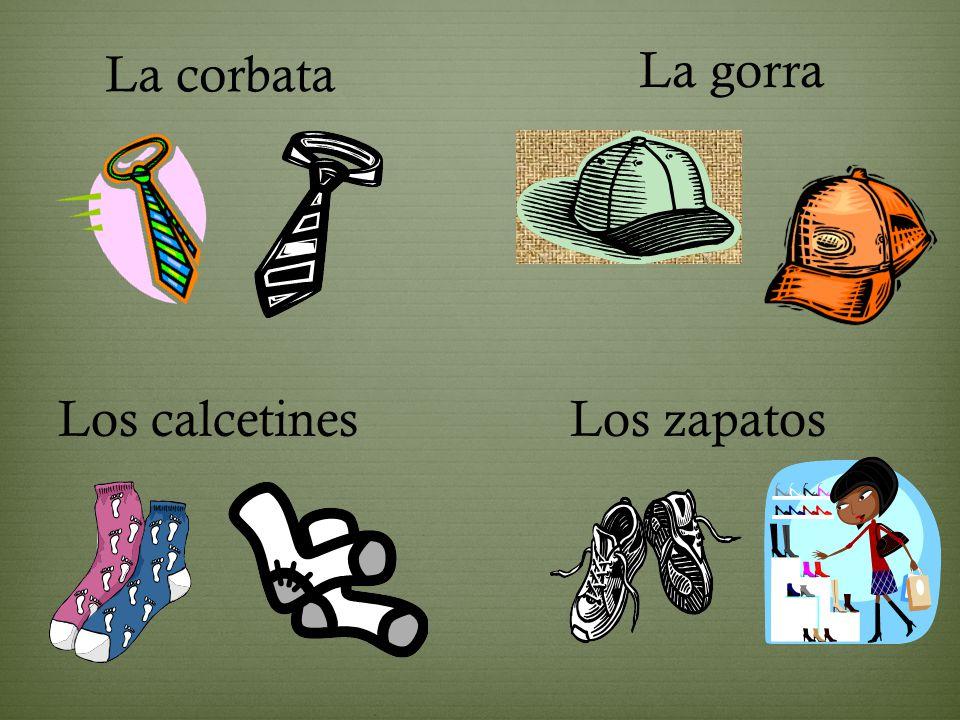 La bufanda Las botas Los guantes