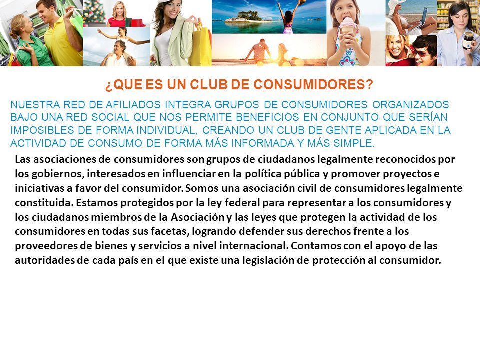 NUESTRA RED DE AFILIADOS INTEGRA GRUPOS DE CONSUMIDORES ORGANIZADOS BAJO UNA RED SOCIAL QUE NOS PERMITE BENEFICIOS EN CONJUNTO QUE SERÍAN IMPOSIBLES DE FORMA INDIVIDUAL, CREANDO UN CLUB DE GENTE APLICADA EN LA ACTIVIDAD DE CONSUMO DE FORMA MÁS INFORMADA Y MÁS SIMPLE.