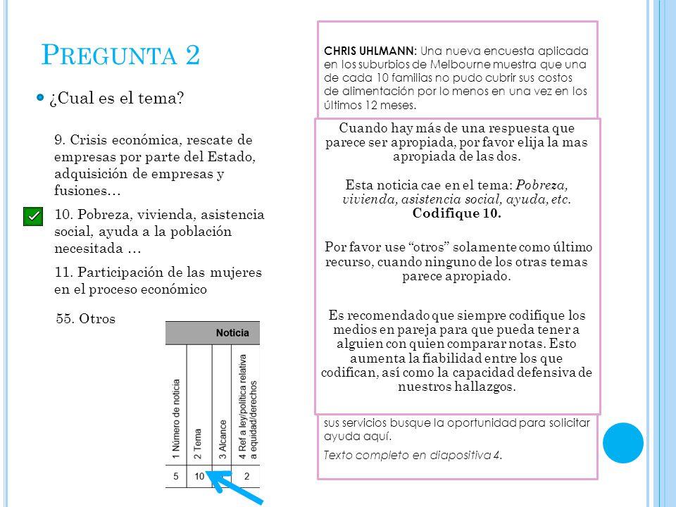 P REGUNTA 2 ¿Cual es el tema. 9.