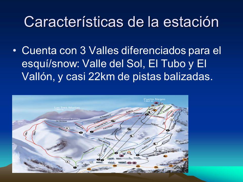 Características de la estación Cuenta con 3 Valles diferenciados para el esquí/snow: Valle del Sol, El Tubo y El Vallón, y casi 22km de pistas balizadas.