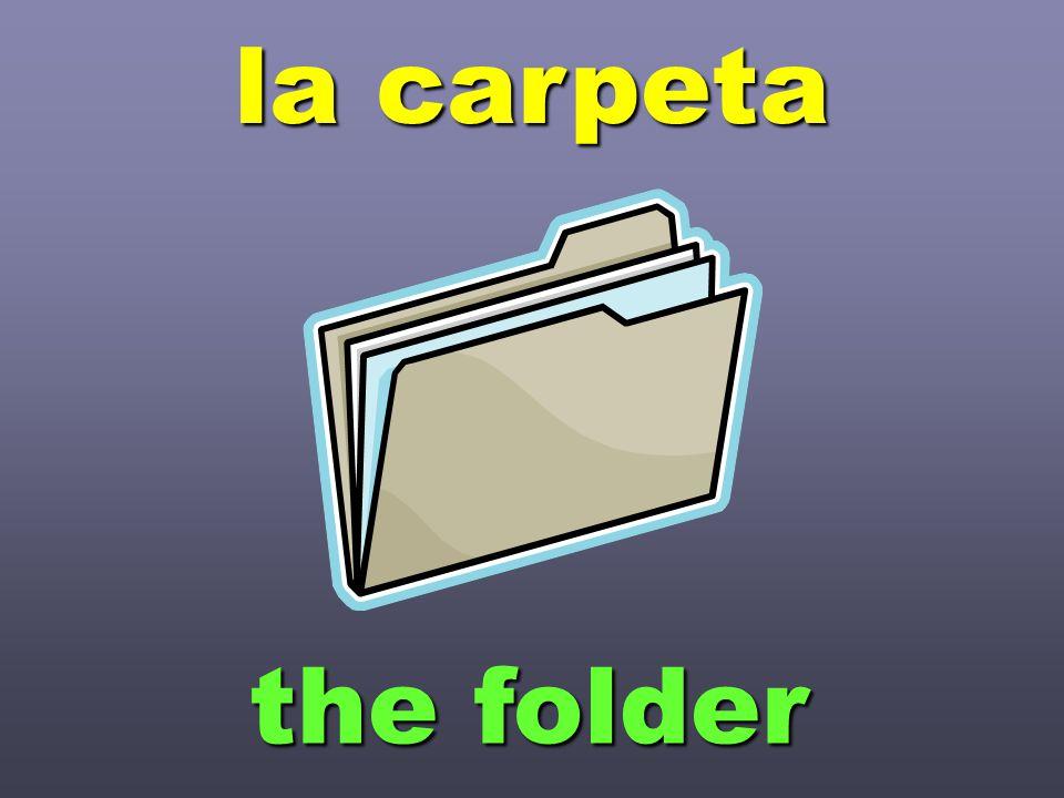 la carpeta the folder