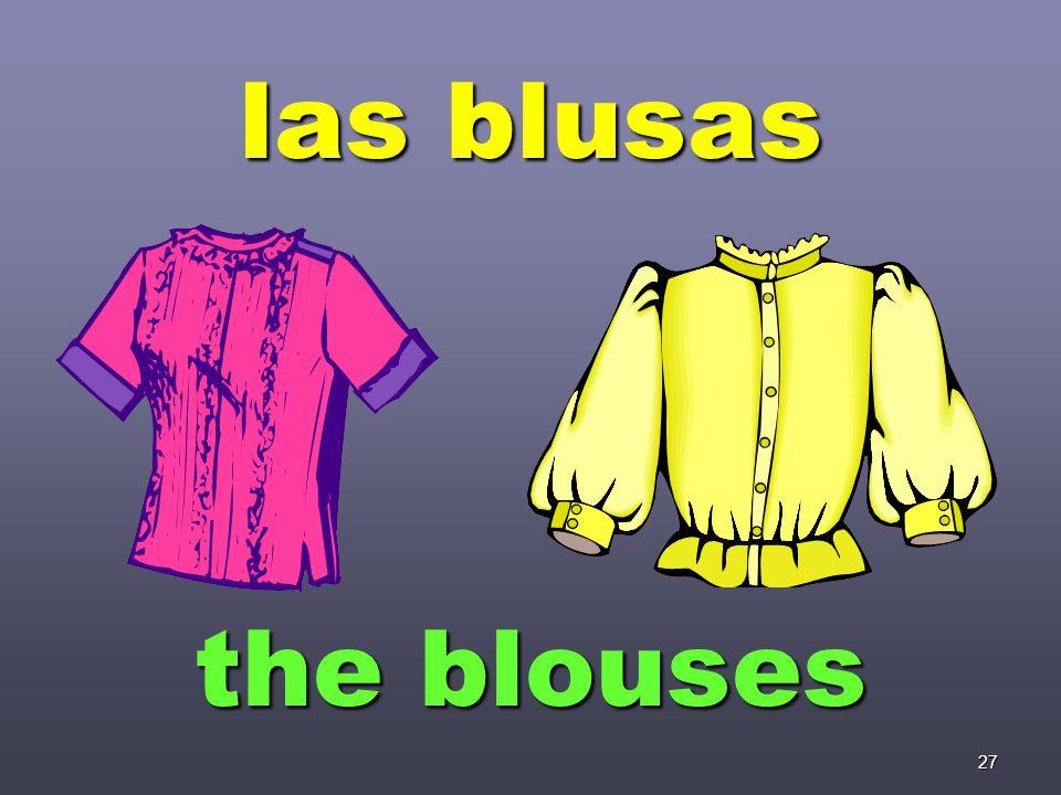 27 las blusas the blouses