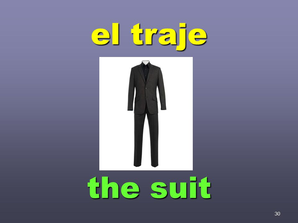 30 el traje the suit