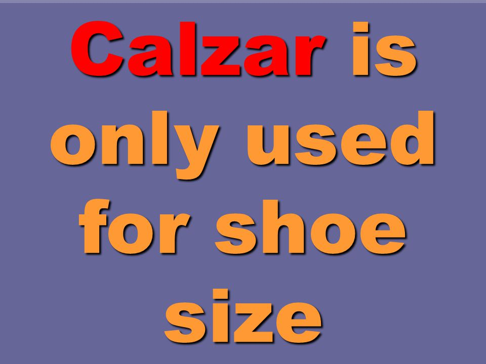 37 ¿Quénúmero calza Ud.. ¿Qué número calza Ud.. What size shoe do you wear.