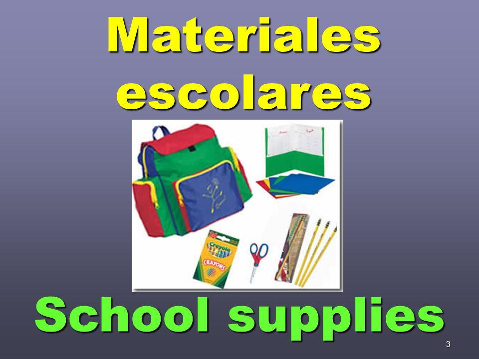 3 Materiales escolares School supplies