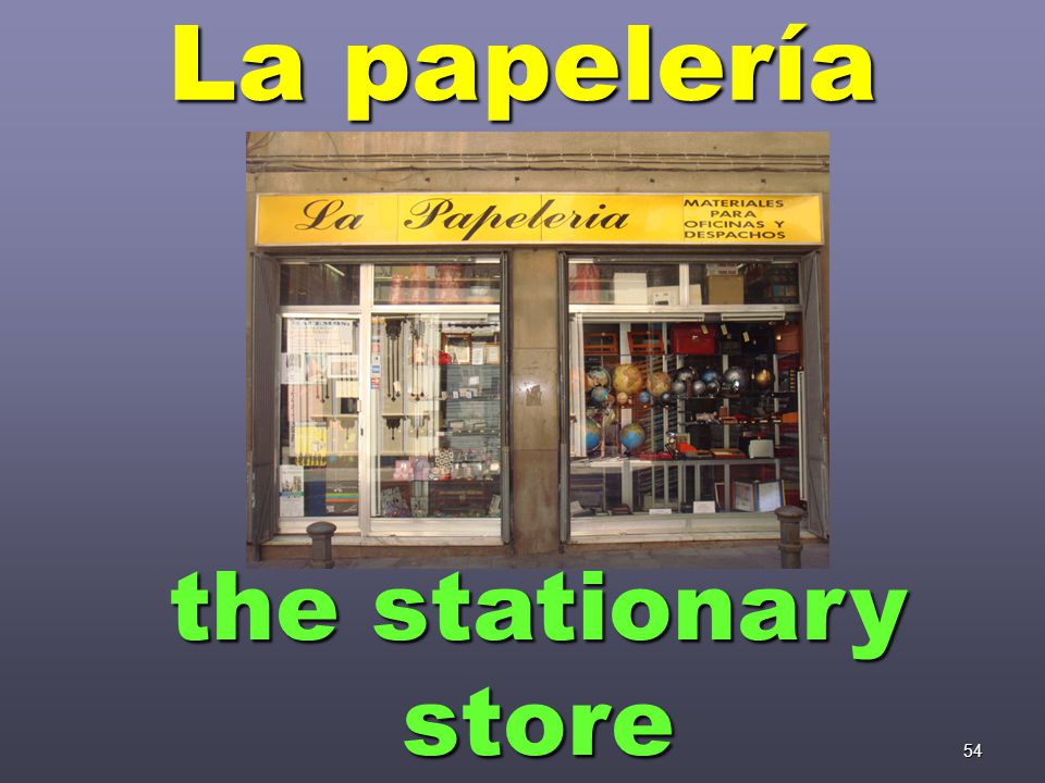 54 La papelería the stationary store