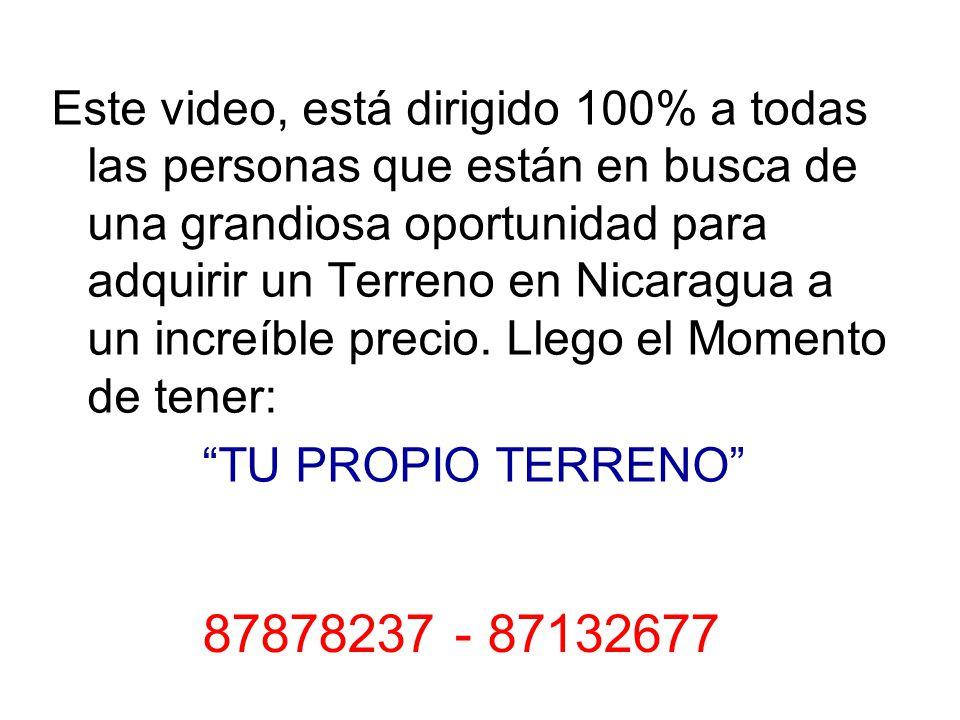 Este video, está dirigido 100% a todas las personas que están en busca de una grandiosa oportunidad para adquirir un Terreno en Nicaragua a un increíble precio.
