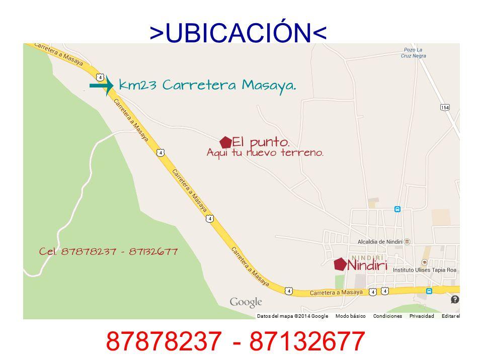 >UBICACIÓN< 87878237 - 87132677