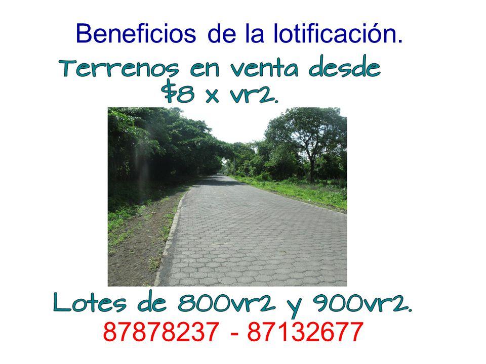 Beneficios de la lotificación. Precio: $8 x vr2 87878237 - 87132677