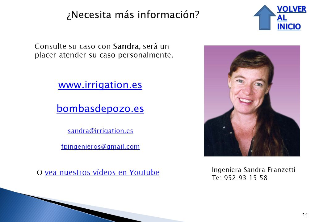 14 Consulte su caso con Sandra, será un placer atender su caso personalmente.