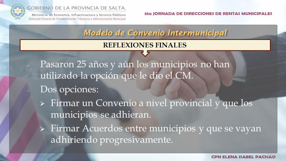 - Pasaron 25 años y aún los municipios no han utilizado la opción que le dio el CM.