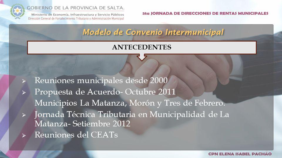  Reuniones municipales desde 2000  Propuesta de Acuerdo- Octubre 2011 Municipios La Matanza, Morón y Tres de Febrero.