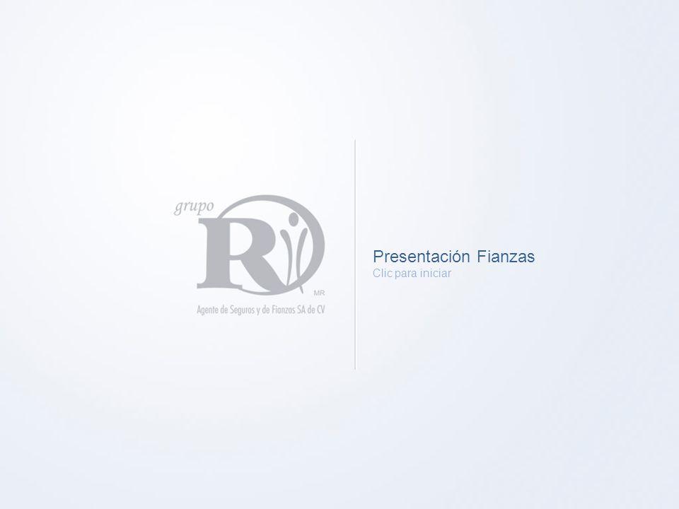 Presentación Fianzas Clic para iniciar