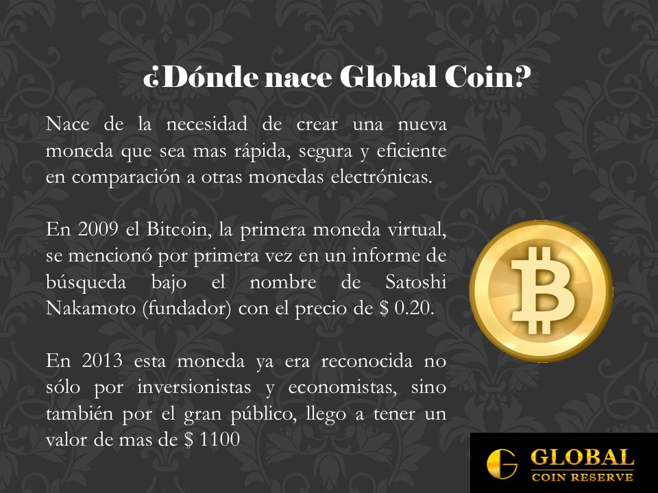 ¿Dónde nace Global Coin.