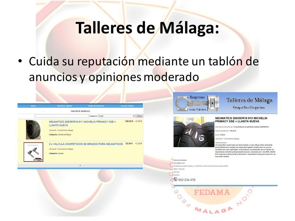 Talleres de Málaga: Cuida su reputación mediante un tablón de anuncios y opiniones moderado